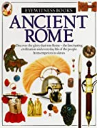 Ancient Rome (Eyewitness Books) by Simon…