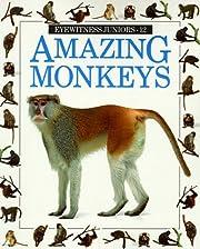 Amazing Monkeys (Eyewitness Junior) av Scott…