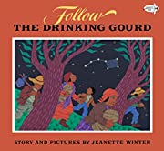 Follow the Drinking Gourd (Dragonfly Books)…