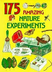175 Amazing Nature Experiments por G. Morgan