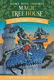 The Knight at Dawn (Magic Tree House, No. 2)…