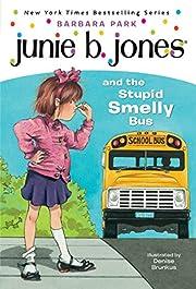 Junie B. Jones and the stupid smelly bus av…