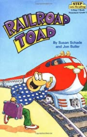 Railroad Toad (Step-Into-Reading, Step 2) av…