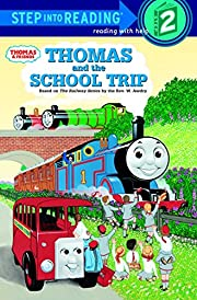 Thomas and the School Trip por Rev. W. Awdry