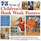 75 Years of Children's Book Week Posters:…