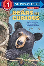 Bears Are Curious (Step-Into-Reading, Step…