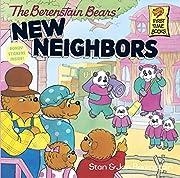 The Berenstain Bears' New Neighbors –…