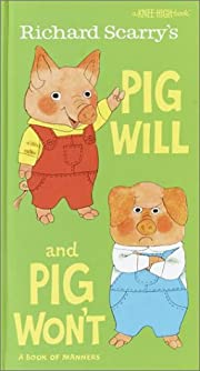 Richard Scarry's Pig Will and Pig…