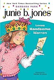 Junie B. Jones Loves Handsome Warren (Junie…