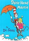 Daisy-Head Mayzie (1995) (Book) written by Dr. Seuss