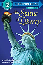 The Statue of Liberty (Step-into-Reading,…