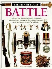 Battle (Eyewitness Books) de Richard Holmes