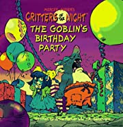 The Goblin's Birthday Party (Critters…