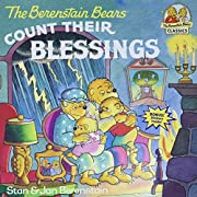 The Berenstain Bears Count Their Blessings…