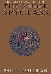 The Amber Spyglass (His Dark Materials, Book…