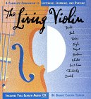 The Living Violin: A Complete Guide to…