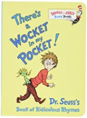 There's a Wocket in My Pocket! (Dr. Seuss's…