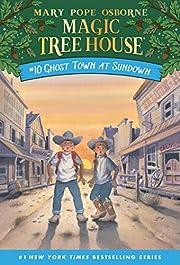Ghost Town at Sundown (Magic Tree House) de…