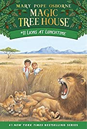 Lions at Lunchtime (Magic Tree House, No.…