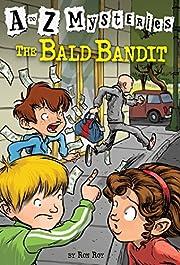 The Bald Bandit (A to Z Mysteries) de Ron…