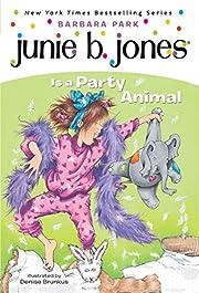 Junie B. Jones Is a Party Animal (Junie B.…