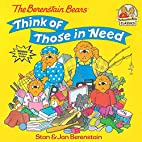 The Berenstain Bears Think of Those in Need…