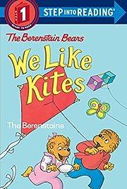 The Berenstain Bears: We Like Kites af Stan…
