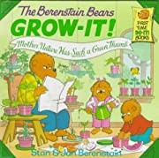 The Berenstain Bears Grow-It! Mother Nature…