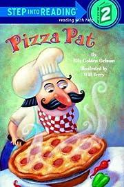 Pizza Pat (Step-Into-Reading, Step 2) von…
