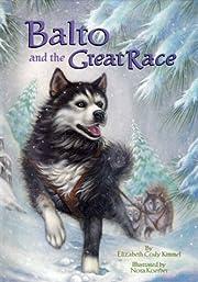 Balto and the great race de Elizabeth Cody…