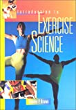 Introduction to exercise science / editor, Stanley P. Brown