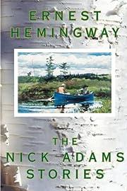 The Nick Adams Stories de Ernest Hemingway