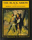 The black arrow : a tale of the two roses / by Robert Louis Stevenson
