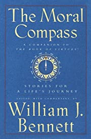 The Moral Compass: Stories for a Life's…