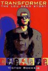Transformer : the Lou Reed story / Victor Bockris