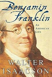 Benjamin Franklin: An American Life –…