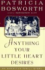 Anything Your Little Heart Desires: An…