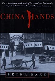 China Hands – tekijä: Peter Rand