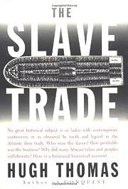 The SLAVE TRADE von Hugh Thomas