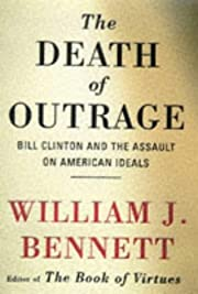 Death of Outrage: Bill Clinton and the…