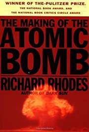 The Making of the Atomic Bomb von Richard…