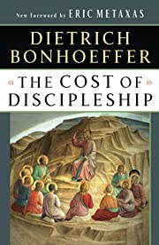 The Cost of Discipleship por Dietrich…