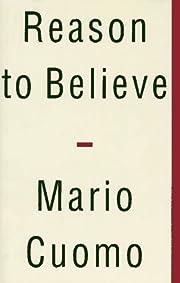 Reason to Believe de Mario Cuomo