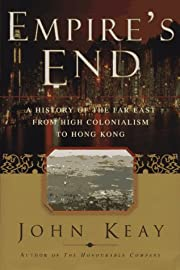EMPIRES END: A History of the Far East from…
