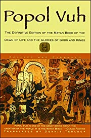 Popol Vuh: The Definitive Edition of The…
