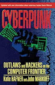 CYBERPUNK: Outlaws and Hackers on the…