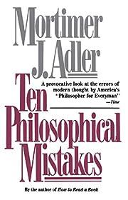 Ten Philosophical Mistakes – tekijä:…