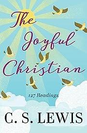 The Joyful Christian: 127 Readings af C. S.…