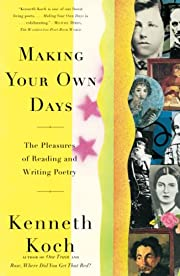 Making your own days : the pleasures of…