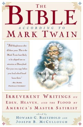 The Bible According to Mark Twain, by Twain, M.